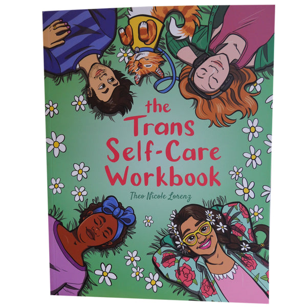 The Trans Self-Care Workbook A Coloring Book and Journal for Trans and Non-Binary People
