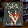 The Seductive Art of Japanese Bondage by Midori