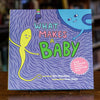 What Makes a Baby by Cory Silverberg