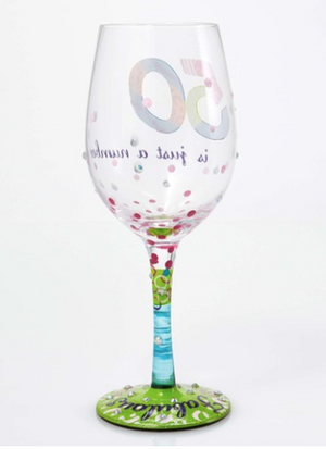 """50 Is Just A Number"" Wine Glass"