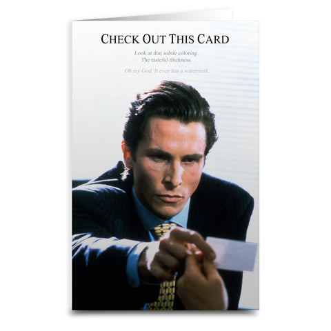 American Psycho Check Out This Card - Shady Front / Wholesale Prints, Patches, Buttons, Greetings Cards, New Jersey Apparel, Stickers, Accessories