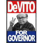 DeVito for Governor Poster Print - Shady Front / Wholesale Prints, Patches, Buttons, Greetings Cards, New Jersey Apparel, Stickers, Accessories