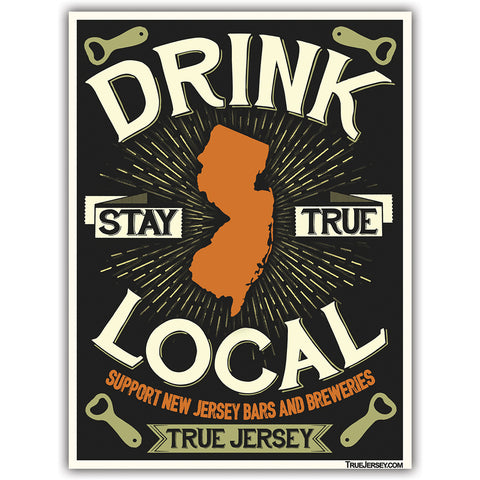 Drink Local Sticker - Shady Front / Wholesale Prints, Patches, Buttons, Greetings Cards, New Jersey Apparel, Stickers, Accessories