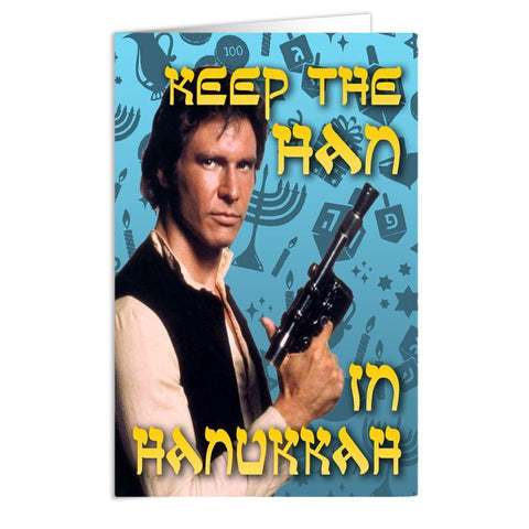 Keep the Han in Hanukkah Card - Shady Front / Wholesale Prints, Patches, Buttons, Greetings Cards, New Jersey Apparel, Stickers, Accessories
