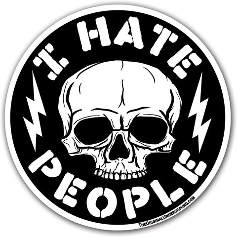 I Hate People Sticker - Shady Front / Wholesale Prints, Patches, Buttons, Greetings Cards, New Jersey Apparel, Stickers, Accessories