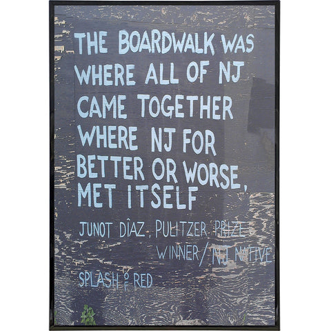 "Junot Diaz ""The Boardwalk"" Quote Print - Shady Front / Wholesale Prints, Patches, Buttons, Greetings Cards, New Jersey Apparel, Stickers, Accessories"