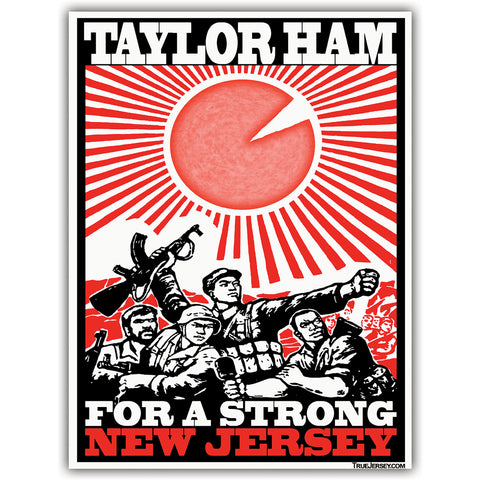Taylor Ham For a Strong New Jersey Sticker - Shady Front / Wholesale Prints, Patches, Buttons, Greetings Cards, New Jersey Apparel, Stickers, Accessories