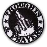 Thoughts and Prayers Patch