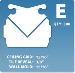 (E) Box 1 x 300 pcs | Grid: 15/16 | Reveal: 3/8 | Wall Mold: 15/16
