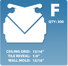 (F) Box 1 x 300 pcs | Grid: 15/16 | Reveal: 1/4 | Wall Mold: 15/16