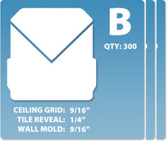 (B) Case 12 x 300 pcs | Grid: 9/16 | Reveal: 1/4 | Wall Mold: 9/16
