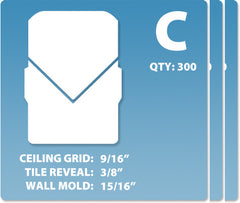 (C) Case 12 x 300 pcs | Grid: 9/16 | Reveal: 3/8 | Wall Mold: 15/16