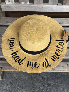 SUN HAT - You had me at merlot