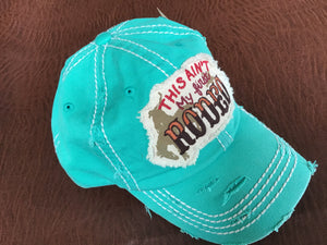 This ain't my first rodeo distressed ball cap
