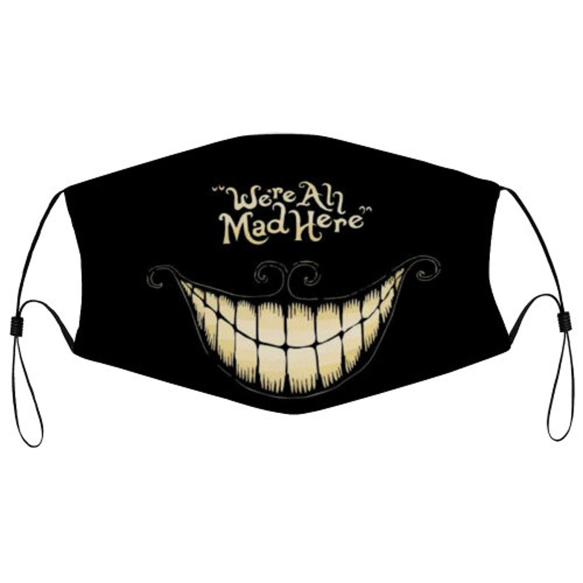 Cheshire cat Alice in Wonderland We're all Mad here Face Mask