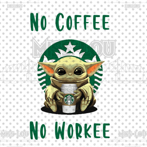 Baby Yoda No Coffee No Workee Waterslide