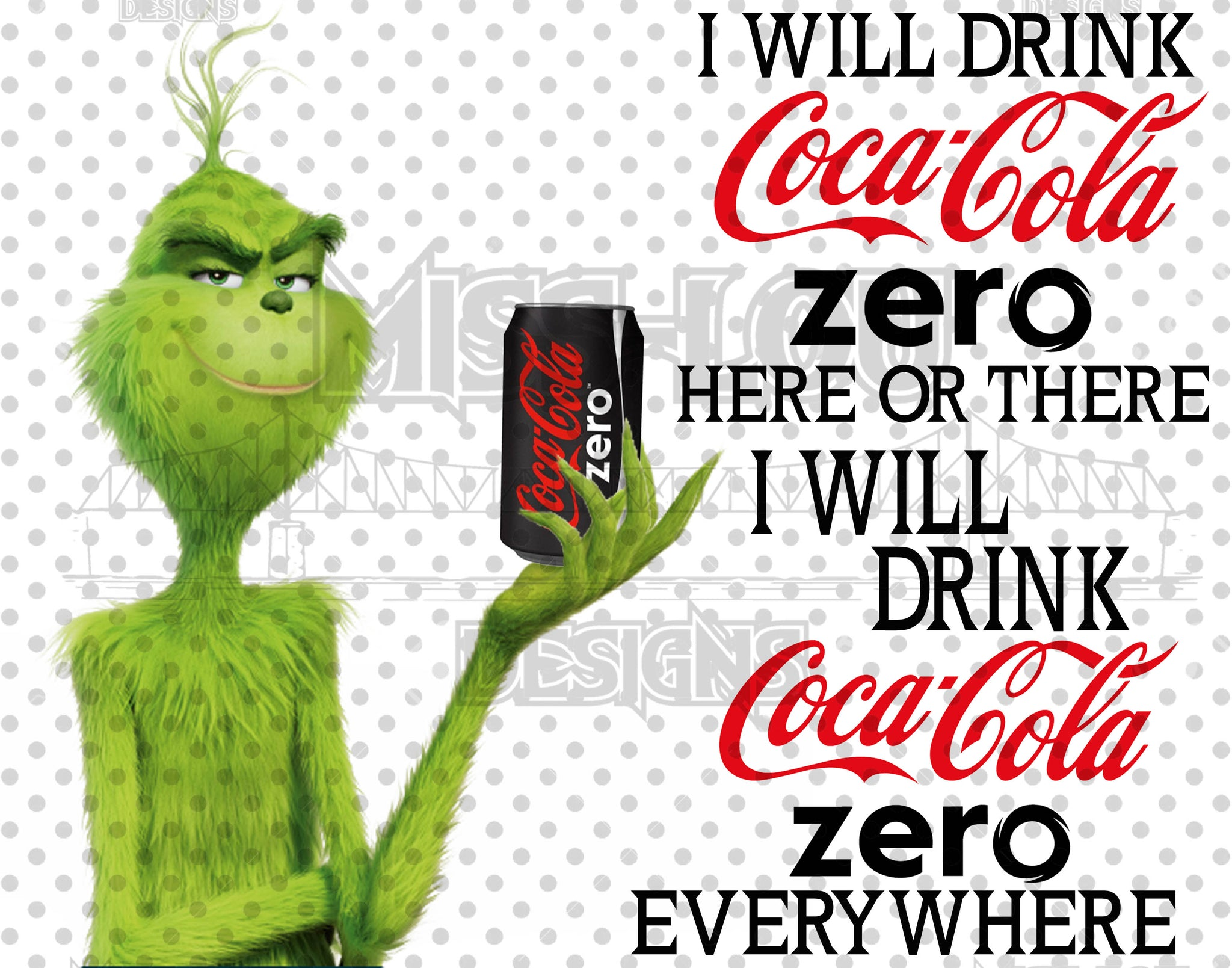 I Will Drink Coke Zero Grinch Digital Download