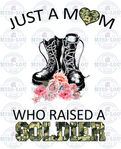 Just a Mom Who Raised a Soldier Digital Download