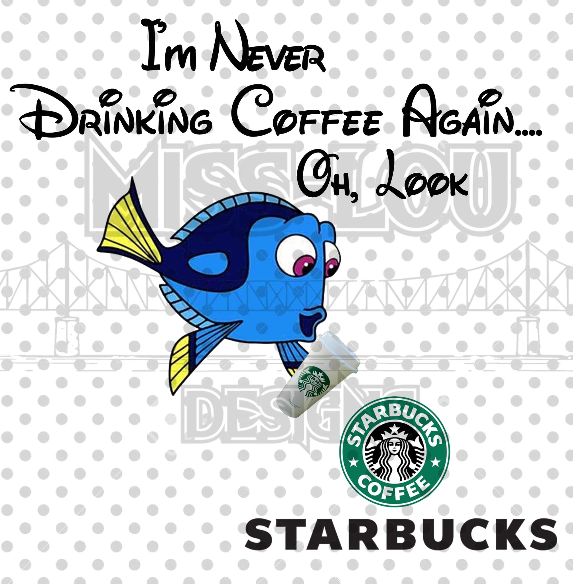 Never Drinking Coffee Again Starbucks Digital Download