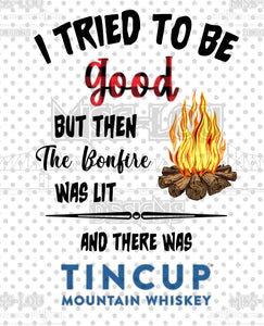 I Tried To Be Good.. Tin Cup Digital Download
