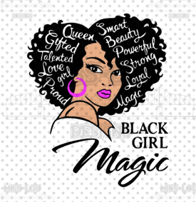 Black Girl Magic Digital Download