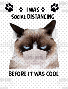 I was Social Distancing before it was Cool Digital Download