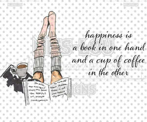 Happiness is book in hand and coffee Set Digital Download
