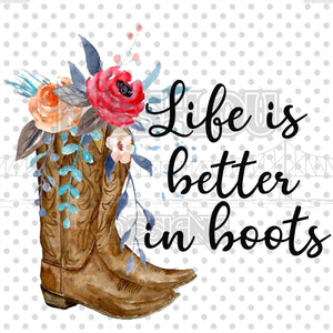 Life is better in boots Waterslide