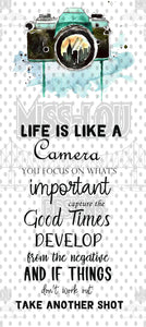 Life is like a Camera Digital Download