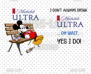I don't Always drink bottle Michelob Ultra Mickey 2 Piece Set Exclusive Waterslide