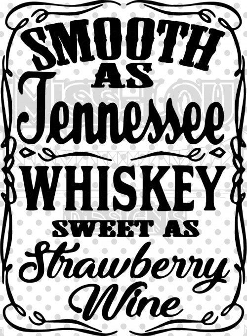 Smooth As Tennessee Whiskey Digital Download