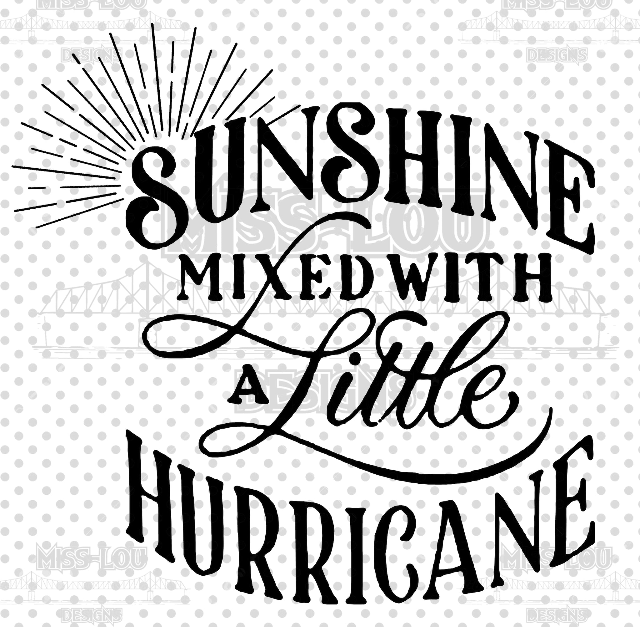 Sunshine Mixed with a little Hurricane Digital Download