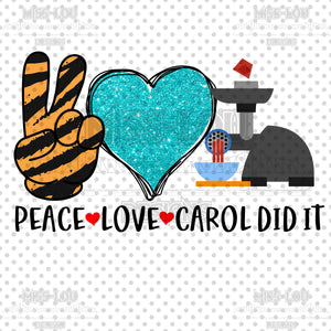Peace Love Carol Did it Digital Download