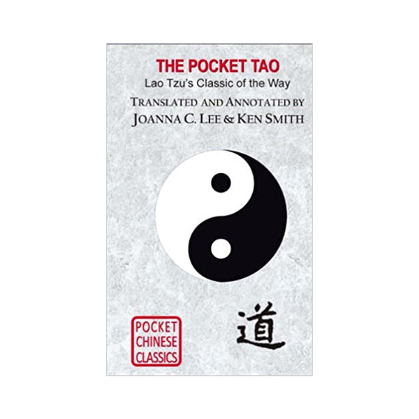 The Pocket Tao - Lao Tzu's Classic of the Way