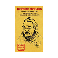 The Pocket Confucius Vol. I: The Analects