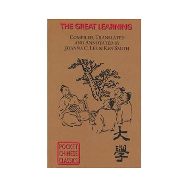 The Pocket Chinese Classic - The Great Learning (Daxue)