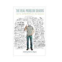 The Real Problem Solvers: Social Entrepreneurs in America