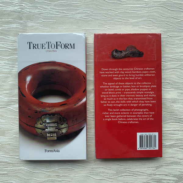 True To Form: A Celebration of the Art of the Chinese Craftsman