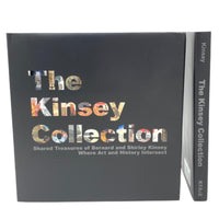 The Kinsey Collection: Shared Treasures of Bernard and Shirley Kinsey Where Art and History Intersect