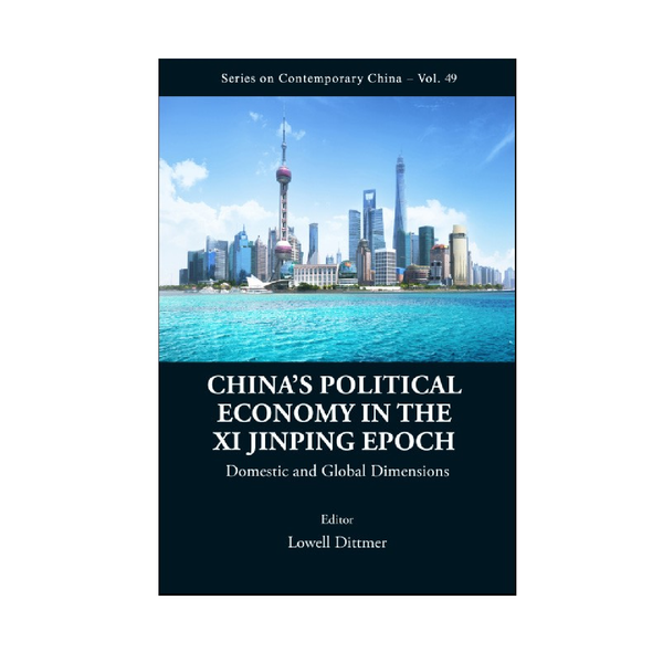 China's Political Economy in the Xi Jinping Epoch
