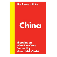 The Future Will Be...China