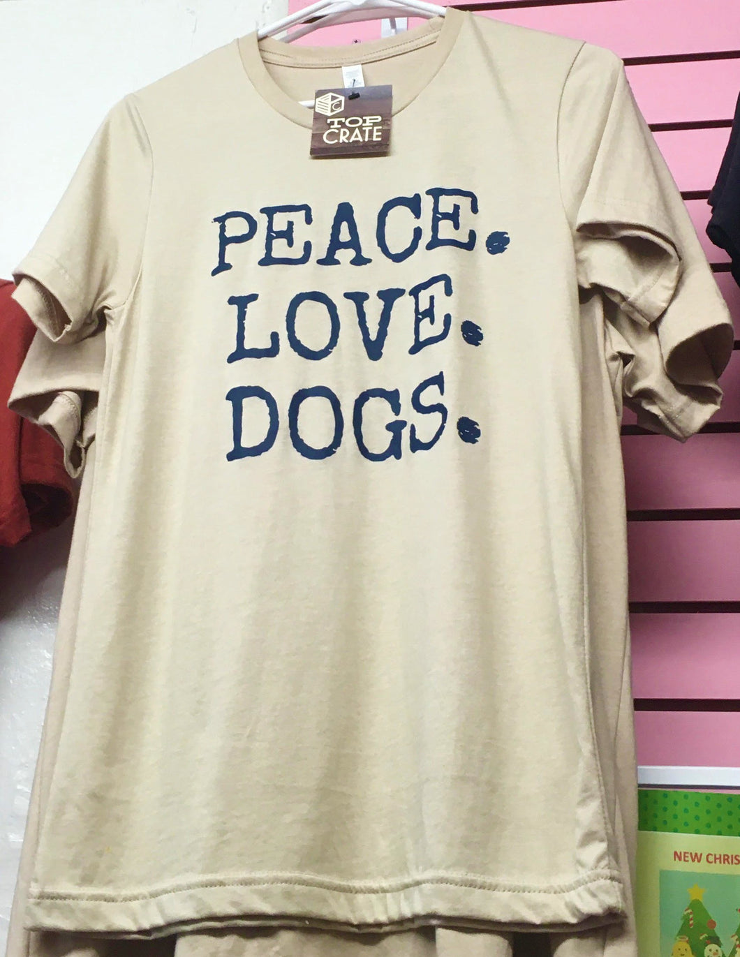 Peace. Love. Dogs. T-Shirt