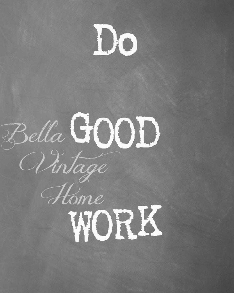 Do Good Work Chalkboard Print,  Pillow, Note Cards