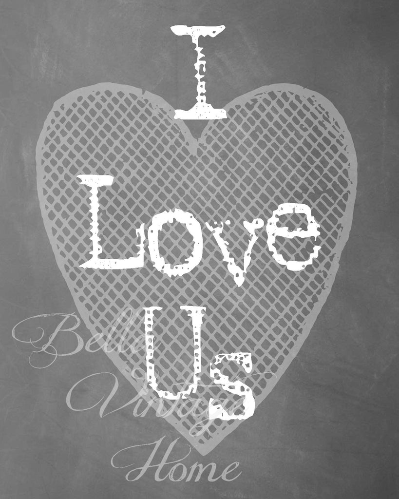 I Love Us Chalkboard Print,  Pillow, Note Cards, Tea Towel, Digital Download - BELLAVINTAGEHOME