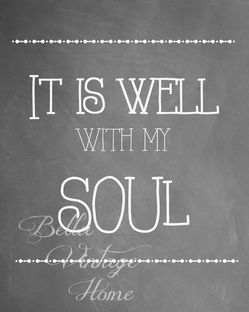 It is Well with my Soul Chalkboard Print, Pillow, Note Cards, Tea Towel, Digital Download - BELLAVINTAGEHOME