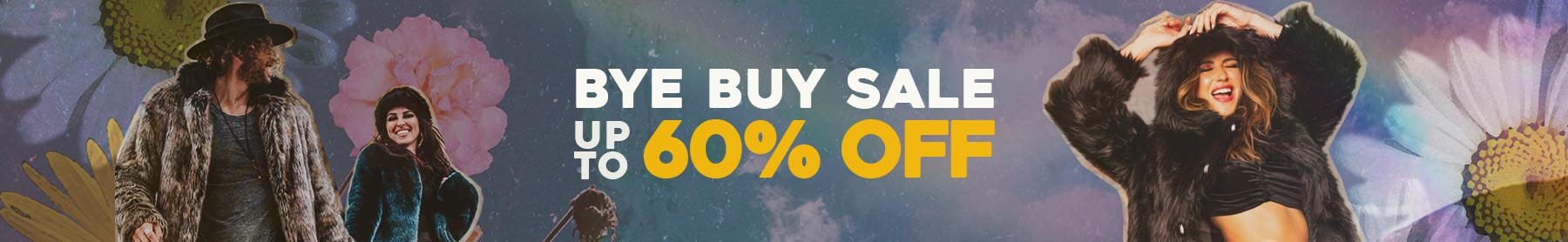 Up to 60% OFF: Bye Buy Sale