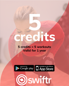 5 Credits - 5 workouts with Swiftr