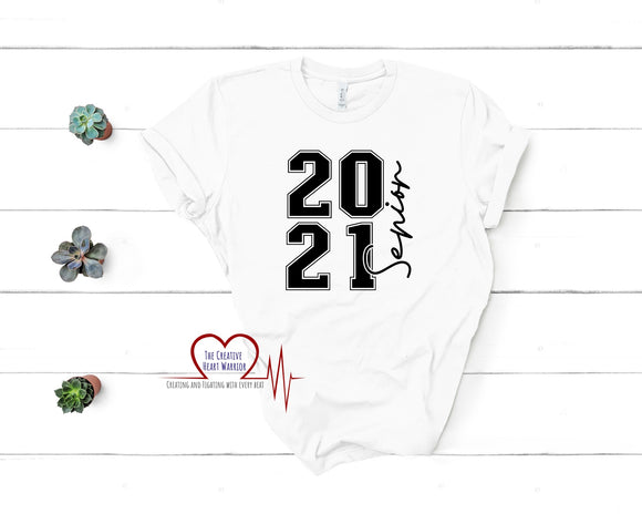 Senior 2021 T-Shirt - The Creative Heart Warrior