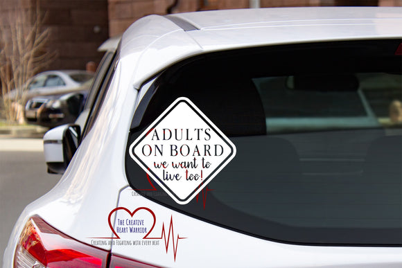 Adults on Board Vinyl Decal - The Creative Heart Warrior