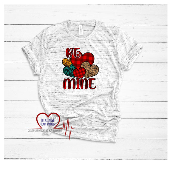 Be Mine Valentine's Day T-Shirt - The Creative Heart Warrior